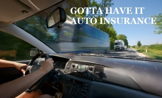 Gotta Have It Auto Insurance