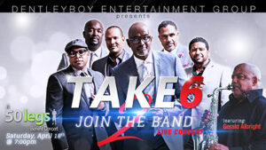 TAKE 6: Join The Band II feat. GERALD ALBRIGHT @ Indian Rocks Baptist Church